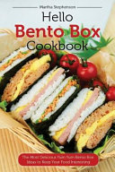 Hello Bento Box Cookbook Book PDF