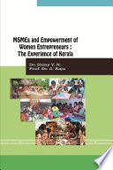 MSMEs AND EMPOWERMENT OF WOMEN ENTREPRENEURS  THE EXPERIENCE OF KERALA