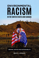 Environmental Racism in the United States and Canada