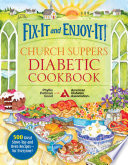 Fix It and Enjoy It  Church Suppers Diabetic Cookbook