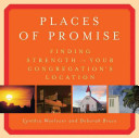 Places of Promise  Finding Strength in Your Congregation s Location
