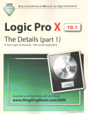 Logic Pro X - The Details (Part 1)