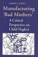 Manufacturing  bad Mothers
