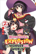 Konosuba  An Explosion on This Wonderful World   Vol  2  manga
