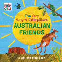 The Very Hungry Caterpillar's Australian Friends