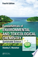 Fundamentals of Environmental and Toxicological Chemistry Book