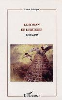 Pdf LE ROMAN DE L'HISTOIRE : 1780-1850 Telecharger