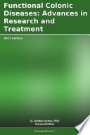 Functional Colonic Diseases Advances In Research And Treatment 2011 Edition Book PDF