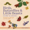 Beautiful Birds   Butterflies to Knit   Crochet