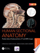 Human Sectional Anatomy  : Pocket atlas of body sections, CT and MRI images, Fourth edition