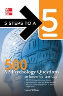 5 Steps to a 5 500 AP Psychology Questions to Know by Test Day