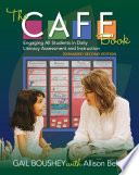 """""""The Cafe Book: Engaging All Students in Daily Literacy Assessment and Instruction"""" by Gail Boushey, Allison Behne"""