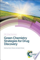 Green Chemistry Strategies for Drug Discovery Book