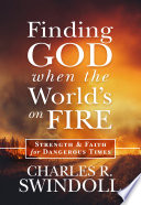 Finding God When the World s on Fire