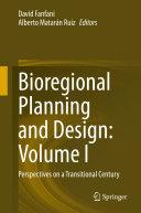 Pdf Bioregional Planning and Design: Volume I Telecharger