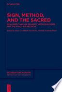 Sign Method And The Sacred