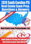 2020 South Carolina PSI Real Estate Exam Prep Questions   Answers