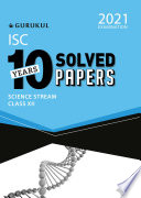 10 Years Solved Papers Science Isc Class 12 For 2021 Examination