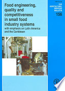 Food Engineering, Quality and Competitiveness in Small Food Industry Systems with Emphasis on Latin America and the Caribbean