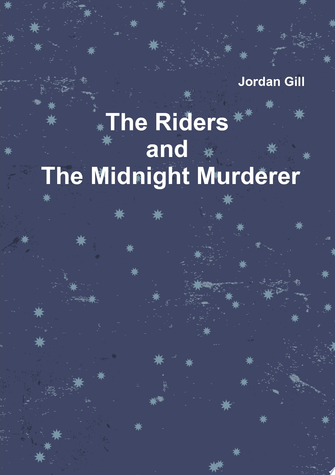 Riders and the Midnight Murderer