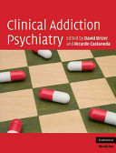 Clinical Addiction Psychiatry