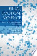 Ritual  Emotion  Violence