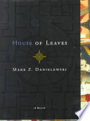 Mark Z  Danielewski s House of Leaves Book