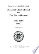 The Joint Chiefs of Staff and the War in Vietnam, 1960-1968