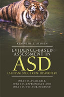 Evidence Based Assessment in ASD  Autism Spectrum Disorder