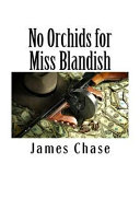No Orchids for Miss Blandish Book Online