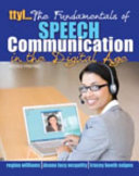 Ttyl... the Fundamentals of Speech Communication in the Digital Age