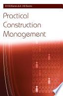 Practical Construction Management