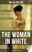 THE WOMAN IN WHITE  With Original Illustrations  Book
