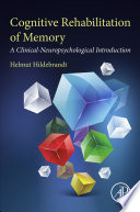 Cognitive Rehabilitation of Memory