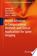 Recent Advances In Computational Methods And Clinical Applications For Spine Imaging Book PDF