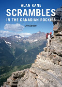 Scrambles in the Canadian Rockies     3rd Edition