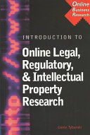 Introduction to Online Legal  Regulatory    Intellectual Property Research