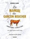 Le manuel du garçon boucher [Pdf/ePub] eBook