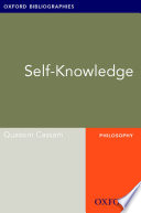 Self-Knowledge: Oxford Bibliographies Online Research Guide