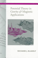 Potential Theory in Gravity and Magnetic Applications