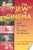 The  Jew  in Cinema Book PDF