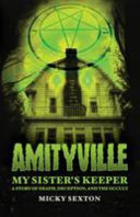 Amityville - My Sister's Keeper