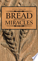 Bread and Other Miracles