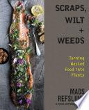 Scraps  Wilt   Weeds