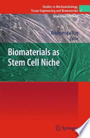 Biomaterials As Stem Cell Niche Book PDF
