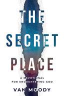 The Secret Place - Devotional