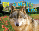 A Wolf's Life