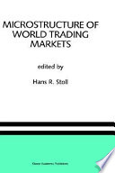 Microstructure of World Trading Markets
