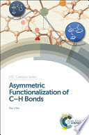 Asymmetric Functionalization of C H Bonds
