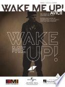 Wake Me Up! Sheet Music